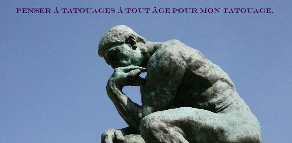 le penseur de Rodin pense à ses tatouages